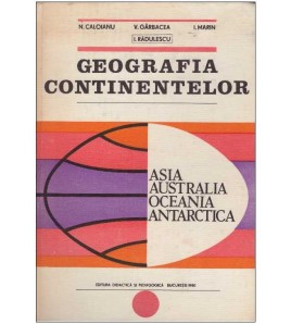 Geografia continentelor:...