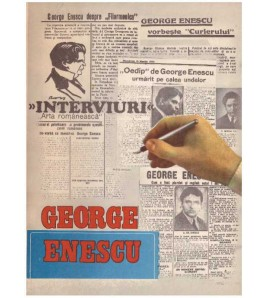 George Enescu - Interviuri...