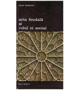 Arta feudala si rolul ei...