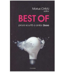 Best of - proza scurta a...
