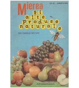 Mierea si alte produse...