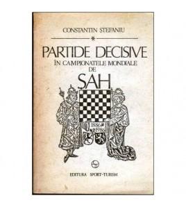 Partide decisive in...