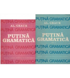 Putina gramatica - vol. I-II