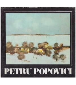Petru Popovici - bucuria...