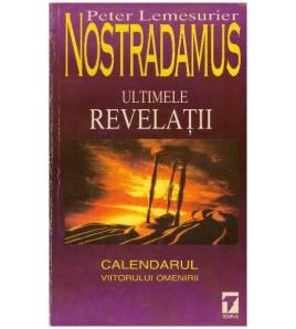 Nostradamus - ultimele...