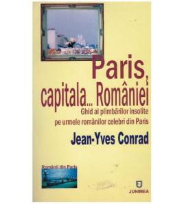 Paris, capitala… Romaniei