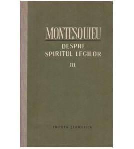 Despre spiritul legilor - III