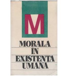Morala in existenta umana -...