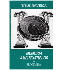 Memoria amfiteatrelor -...