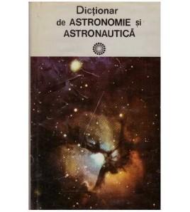 Dictionar de astronomie si...