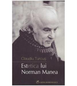 Estetica lui Norman Manea