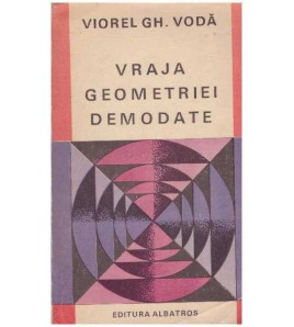 Vraja geometriei demodate