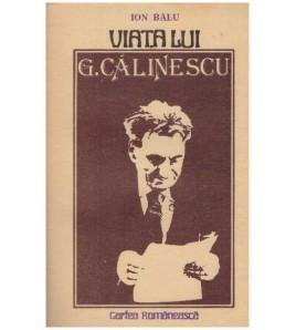 Viata lui G. Calinescu