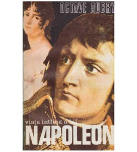 Viata intima a lui Napoleon