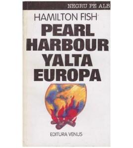 Pearl Harbour, Yalta, Europa
