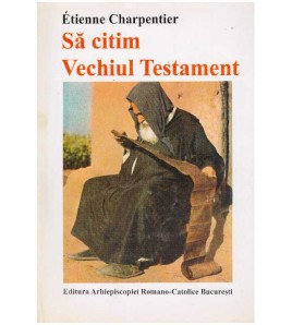 Sa citim Vechiul Testament