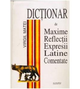 Dictionar de maxime,...
