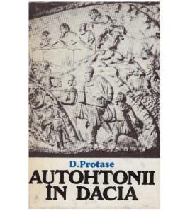 Autohtonii in Dacia - vol....