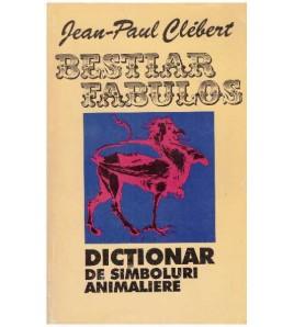 Bestiar fabulos - dictionar...