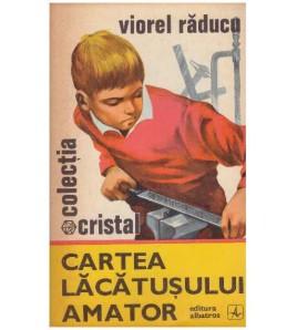 Cartea lacatusului amator