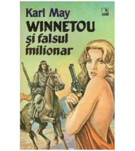 Winnetou si falsul milionar