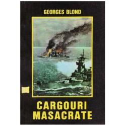 Cargouri masacrate