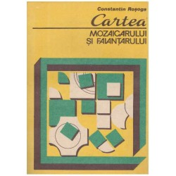 Cartea mozaicarului si...