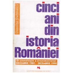 Cinci ani din istoria Romaniei