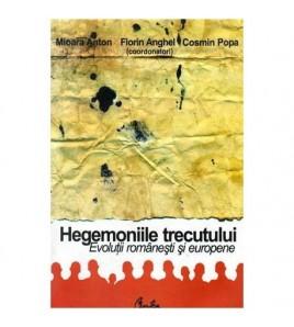 Hegemoniile trecutului -...