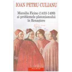 Marsilio Ficino (1433-1499)...