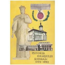 Istoria orasului Roman...