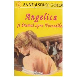 Angelica si drumul spre...