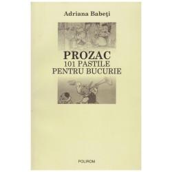 Prozac - 101 pastile pentru...
