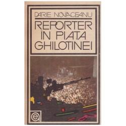 Reporter in piata ghilotinei