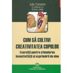 Cum sa cultivi creativitate...