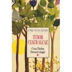 Tudor Ceaur Alcaz vol.I -...