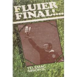 Fluier final!...