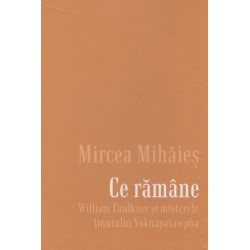 Ce ramane - William...