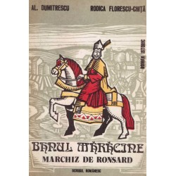 Banul Maracine, Marchiz de...