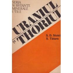 Uraniul si Thoriul