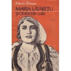 Maria Lataretu si cantecele...