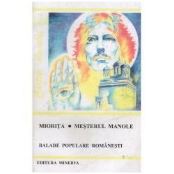 Miorita, Mesterul Manole -...