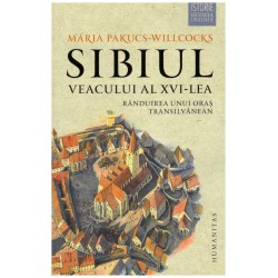 Sibiul veacului al XVI-lea...