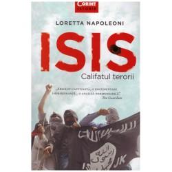 ISIS - Califatul terorii