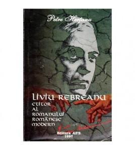 Liviu Rebreanu - Ctitor al...