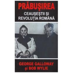 Prabusirea - Ceausestii si...