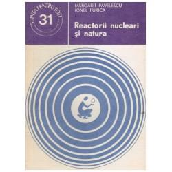 Reactorii nucleari si natura