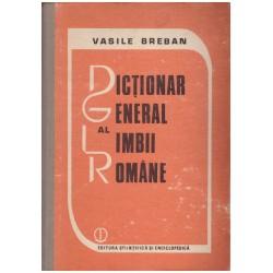 Dictionar general al limbii...