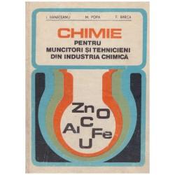 Chimie pentru muncitori si...
