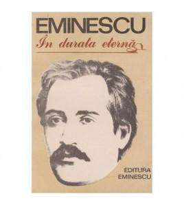 Eminescu - In durata eterna